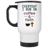 Everyday I Run On Coffee & Faith-Apparel-Our Lord Style