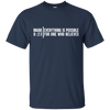 Everything Is Possible For One Who Believes (Mark 9:23) Cotton Shirt-Apparel-Our Lord Style