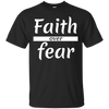 Faith Over Fear Cotton Shirt-Apparel-Our Lord Style