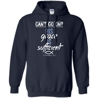 His Grace Is Sufficient (II Corinthians 12:9) Pullover Hoodie-Apparel-Our Lord Style