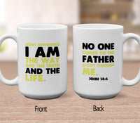 I Am The Way And The Truth And The Life Mugs/Cups - 60% OFF Now!-Apparel-Our Lord Style