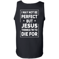 I May Not Be Perfect (Back Design)-Apparel-Our Lord Style