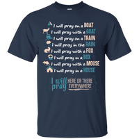 I Will Pray EVERYWHERE-Apparel-Our Lord Style