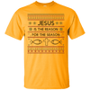 Jesus Is The Reason For The Season V4 Cotton Shirt-Apparel-Our Lord Style