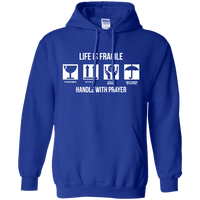 Life Is Fragile Handle With Prayer Pullover Hoodie-Apparel-Our Lord Style