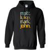 Matt Luke Mark John Pullover Hoodie-Apparel-Our Lord Style