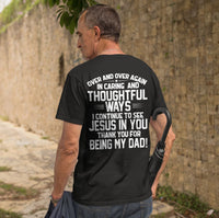 See Jesus In You Dad (Back Design)-Apparel-Our Lord Style