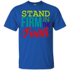 Stand Firm The Faith Cotton Shirt-Apparel-Our Lord Style