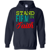 Stand Firm The Faith Pullover Hoodie-Apparel-Our Lord Style