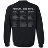 V1 God Says (Back Design) Crewneck Pullover Sweatshirt-Apparel-Our Lord Style