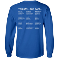 V1 God Says (Back Design) Long Sleeve Shirt-Apparel-Our Lord Style