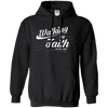 Walking By Faith Not By Sight (11 Cor 5:8-9) Pullover Hoodie-Apparel-Our Lord Style