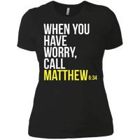 When You Have Worry Call (Matthew 6:34)-Apparel-Our Lord Style