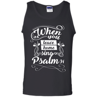 When You Leave Home, Sing (Psalm 91)-Apparel-Our Lord Style