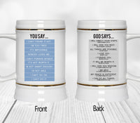 You Say God Says Mugs/Cups - 60% OFF Now!-Drinkware-Our Lord Style