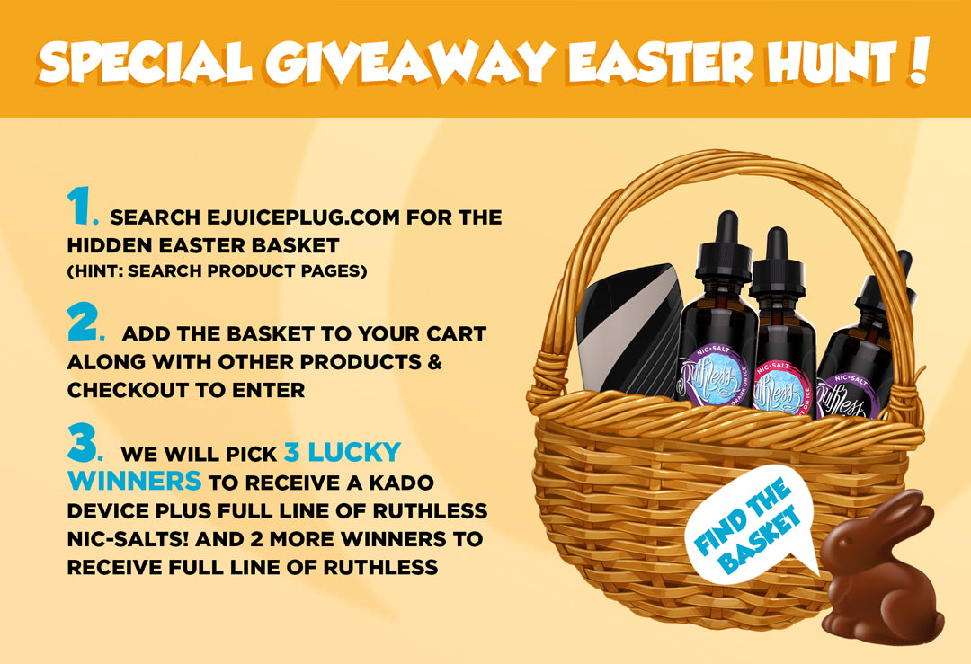 E-Juice Plug Easter Basket Giveaway Graphic
