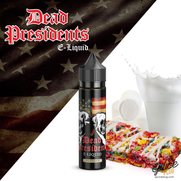 Dead Presidents,- DEAD PRESIDENTS E-LIQUID - JEFFERSON - E-Juice Plug