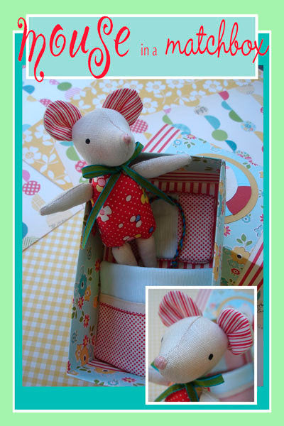 Mouse in a Matchbox Pattern