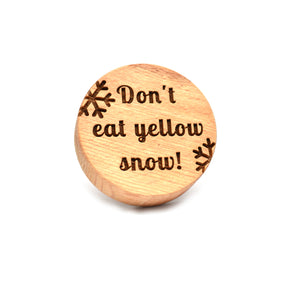 Cookie stamp - Don't eat yellow snow! - Woodnectar.com (woodnectar, wood, wooden box, cookie stamp, engraving)