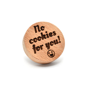 Cookie stamp - No cookies for you! - Woodnectar.com (woodnectar, wood, wooden box, cookie stamp, engraving)