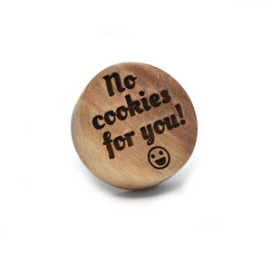 Cookie stamp - No cookies for you! (premium) - Woodnectar.com (woodnectar, wood, wooden box, cookie stamp, engraving)