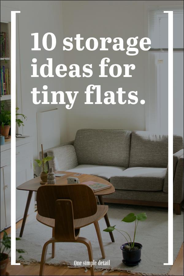 10 storage ideas for tiny flats.