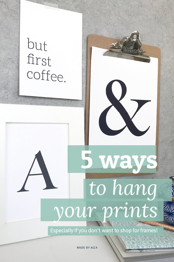 5 ways to hang your prints without frames