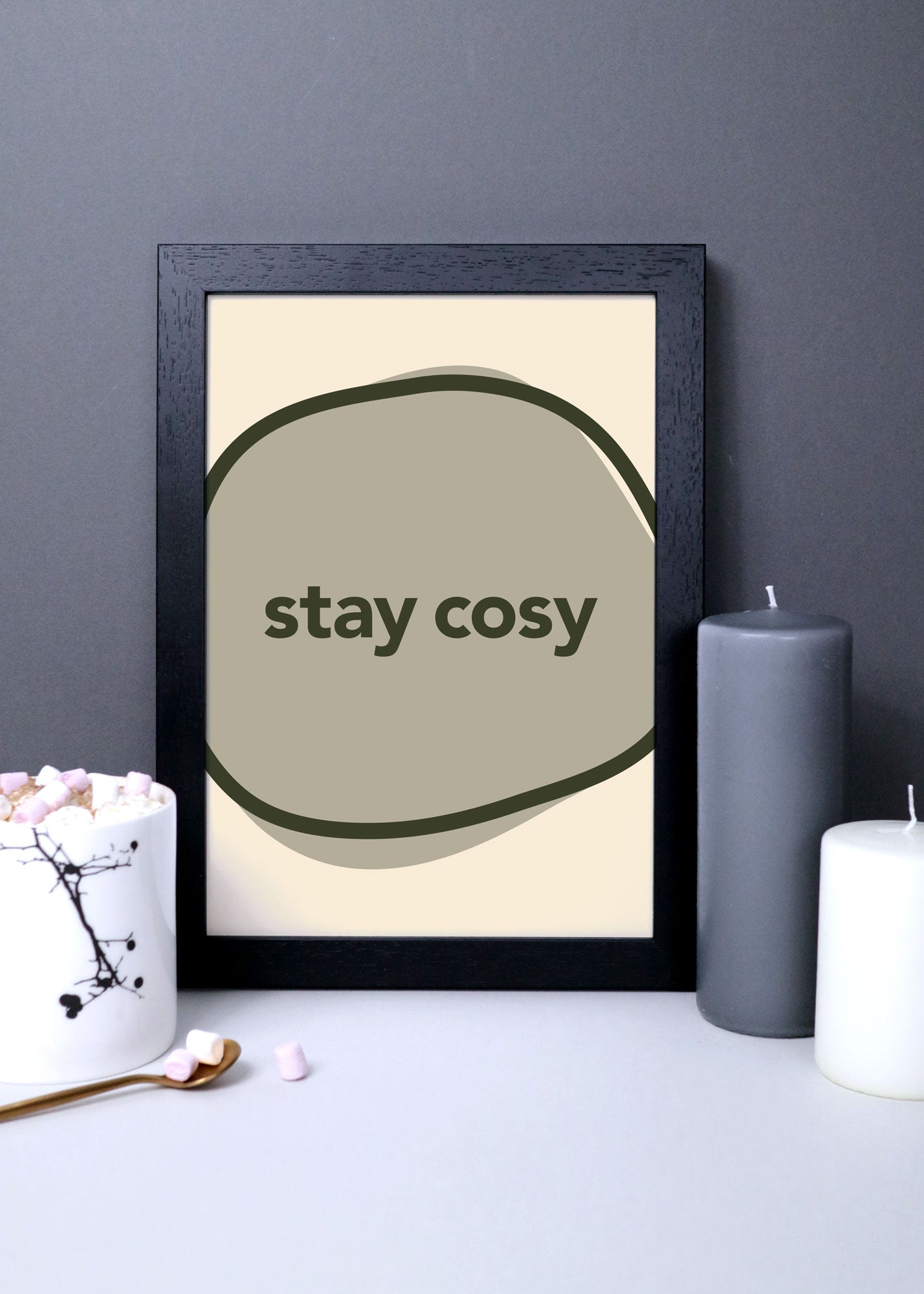 'stay cosy' quote typography wall art