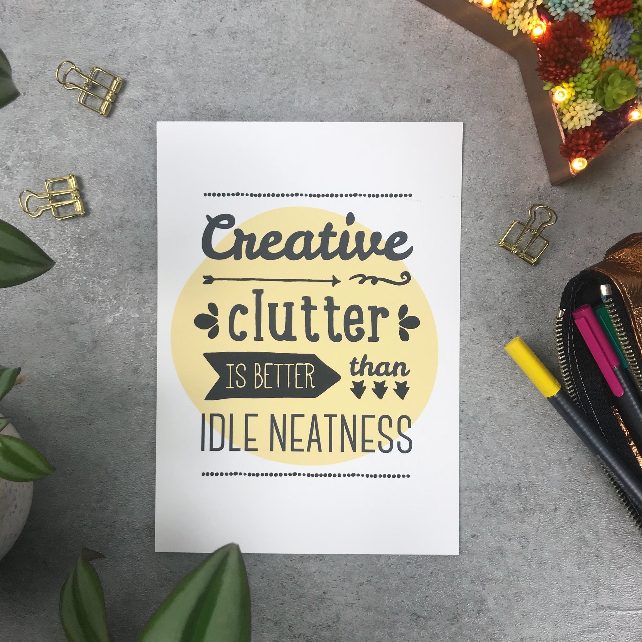 Seconds: Creative clutter is better than idle neatness A5 print