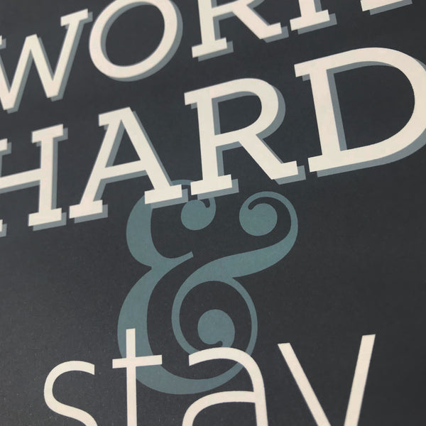 Overstock: Work hard & Stay humble A4 print