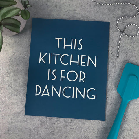 "Overstock: This kitchen is for dancing 8x10"" print"