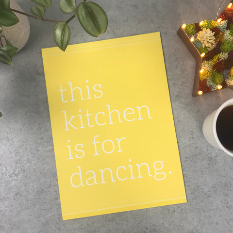 Seconds: This kitchen is for dancing A4 print