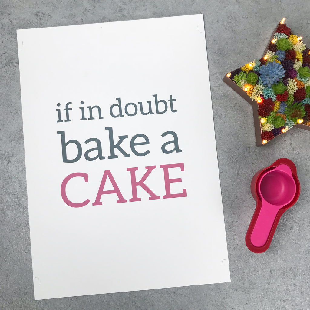 Seconds: If in doubt bake a cake A3 print