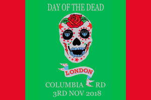columbia road flower market day of the dead 2018