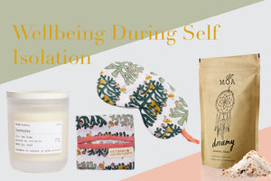 LIFESTYLE | WELLBEING DURING SELF ISOLATION