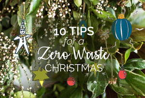 Sustainability | 10 Tips For A Zero Waste Christmas