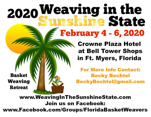2020 Weaving in the Sunshine State Basket Weaving Retreat - Fort Myers, Florida