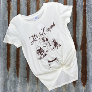 Lets Be Cowgirls Tee- Vintage