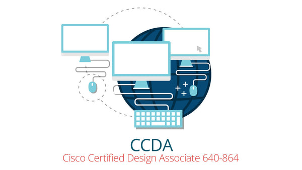 640-864 CCDA Cisco Certified Design Associate
