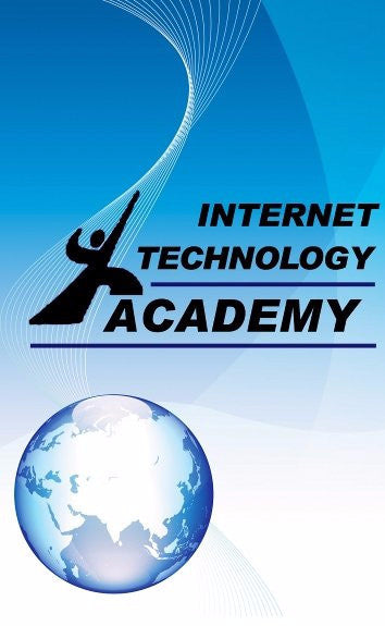 Internet Technology Academy                                                       - Modern Online Awareness Training -