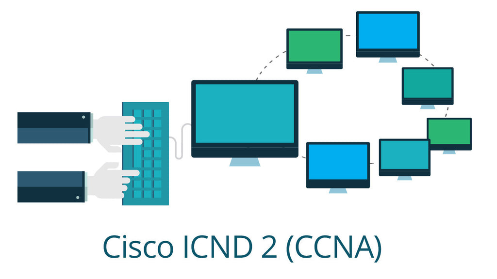 640-816 Cisco ICND2 CCNA - Interconnecting Cisco Networking Devices Part 2