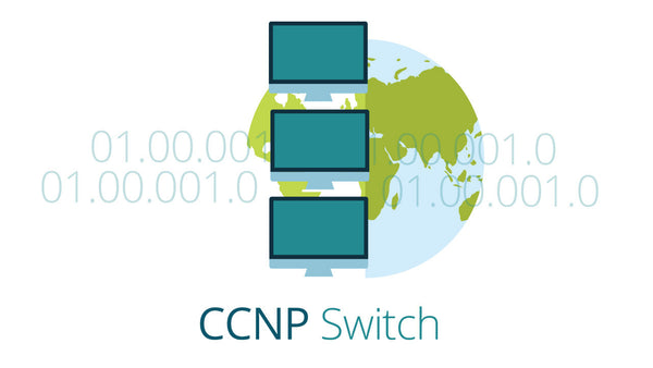 Cisco 642-813: Implementing Cisco IP Switched Networks - SWITCH