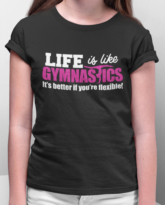Life is like Gymnastics Tee