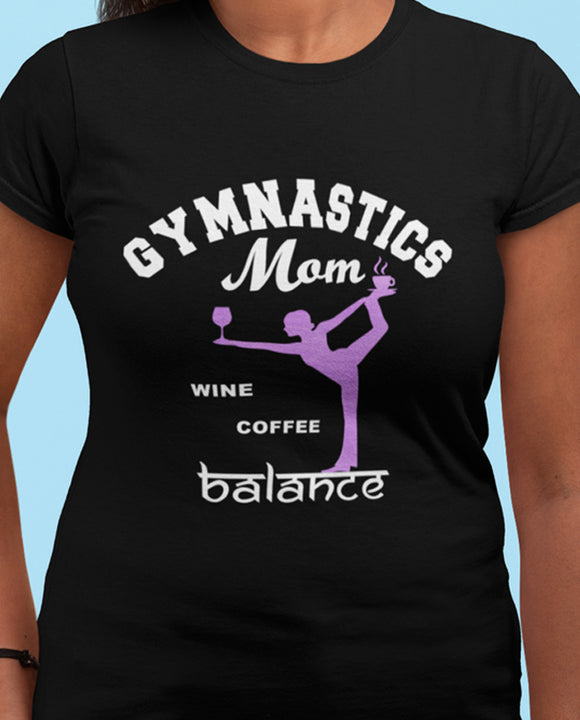 Gymnastics MOM Wine Coffee Balance T-shirt