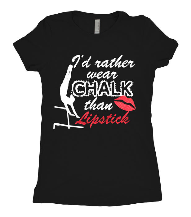 Tee Shirt - I'd rather wear chalk than lipstick - AERO Leotards