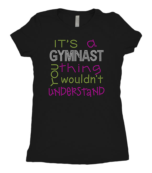 Tee Shirt - It's a gymnast thing - AERO Leotards