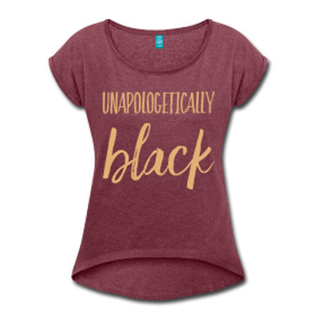 Unapologetically Black Women's Rolled Sleeve High Low T-shirt - Maroon - Akili Kabibe Apparel