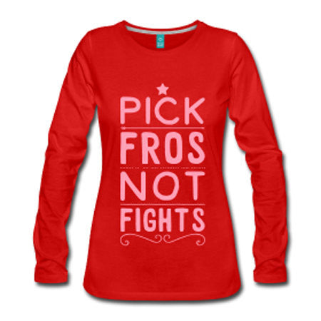 Pick Fros Not Fights Long Sleeve Premium T-shirt - Red - Akili Kabibe Apparel