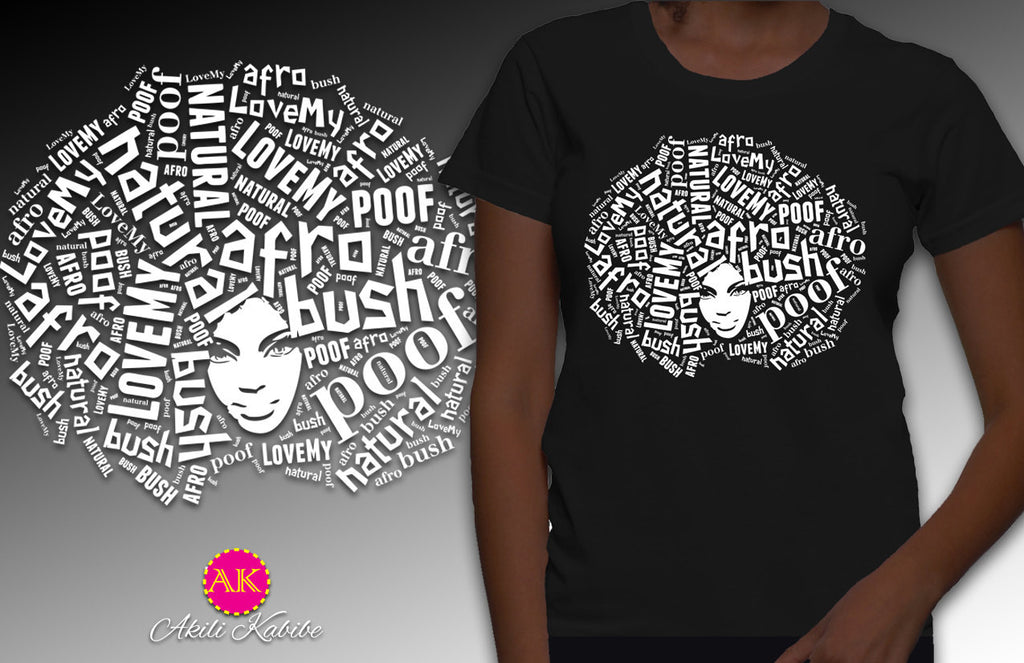 Love My Afro Poof Natural Hair Women's Relaxed Fit T-shirt - Black - Akili Kabibe Apparel