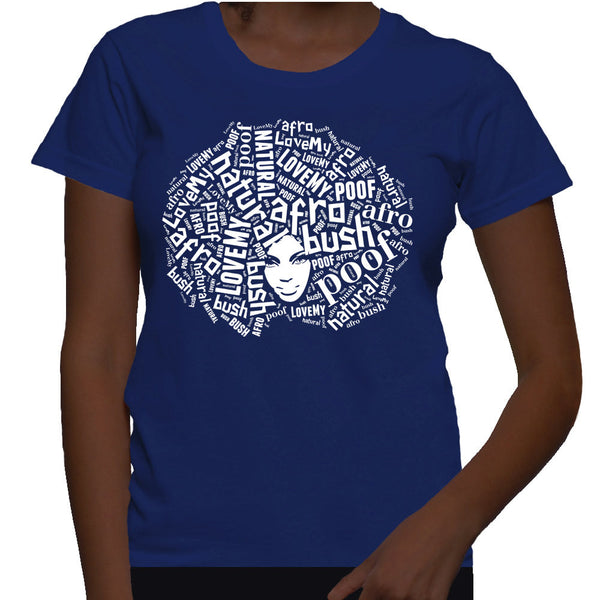Love My Afro Natural Hair Women's Relaxed Fit T-shirt  - Blue